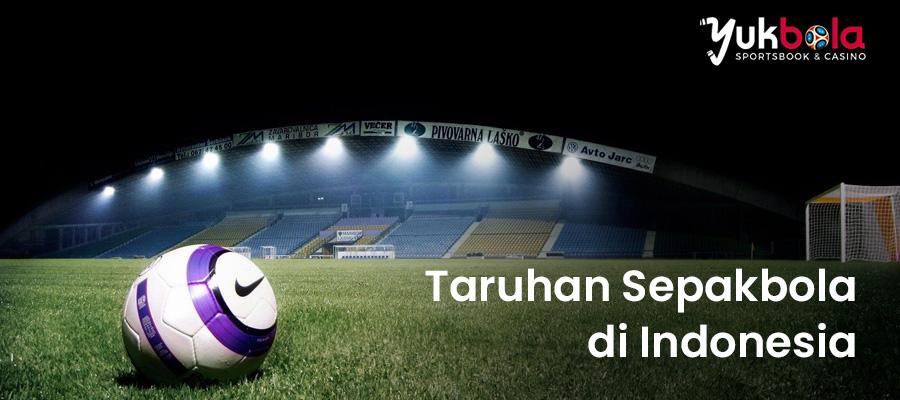 Taruhan Sepakbola Indonesia