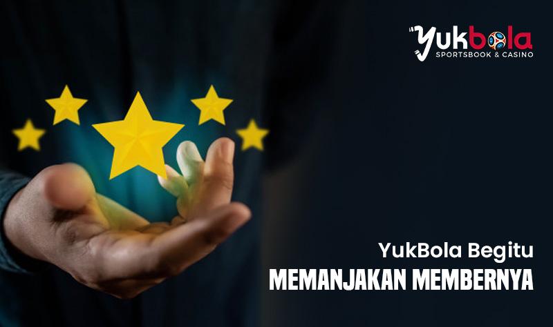 YukBola Memanjakan Member